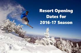 ski snowboard 2016 17 opening dates for mountains across