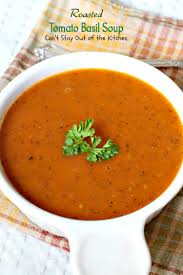 roasted tomato basil soup can u0027t stay out of the kitchen