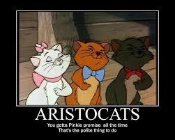 Poster Meme - aristocats motivational poster meme by cartoonanimes4ever on