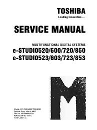 service manual e studio 520 523 600 623 720 723 850 853