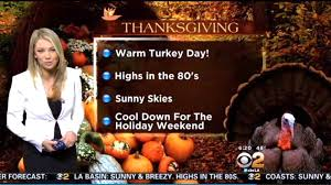 thanksgiving weekend weather evelyn taft u0027s weather forecast nov 26 la times