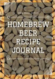 homebrew beer recipe journal amazon co uk eric braun