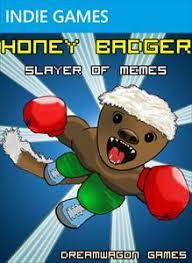 Honey Badger Memes - honey badger slayer of memes indie gamer chick