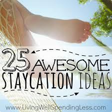 Backyard Staycations 65 Best Staycation Ideas Images On Pinterest Summer Fun