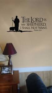 psalms 23 the lord is my shepherd wall lettering mural vinyl psalms 23 the lord is my shepherd wall lettering mural vinyl decals bible verse psalms lord and bible