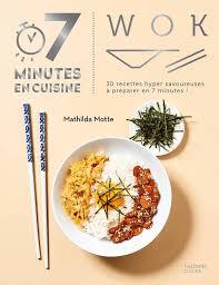 hachette cuisine livre wok mathilda motte hachette pratique cuisine