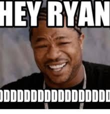 Ryan Memes - 25 best memes about fat axel fat axel memes