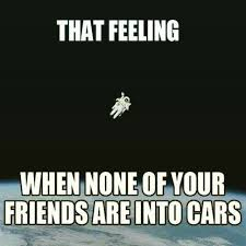 No Friends Meme - why i have no friends funny pinterest car memes cars and memes