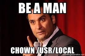 Be A Man Meme - be a man chown usr local russel peters hurt real bad meme generator