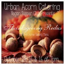 vegan supper club series thanksgiving redux toronto vegetarian