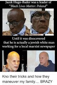 Family Matters Memes - of acek lugo bader was a leader black lives matter poland until it