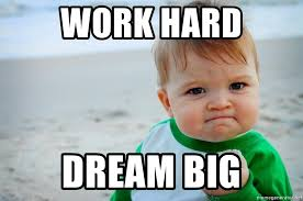 Chinese Meme Generator - work hard dream big baby in chinese meme generator