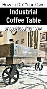 Industrial Coffee Table Diy Industrial Coffee Table A Quick And Easy Diy Uncookie Cutter