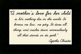 quote from family 100 mommy son quotes 17 best single mother quotes on