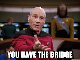 Meme Generator Picard - you have the bridge leader picard meme generator