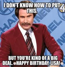 Xzibit Meme Birthday - meme creator ron burgundy meme generator at memecreator org
