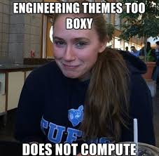 Engineering Major Meme - thoughts on engineering themes 盞 tufts admissions