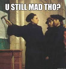 You Mad Tho Meme - u still mad meme 28 images you still mad meme memes adilminha