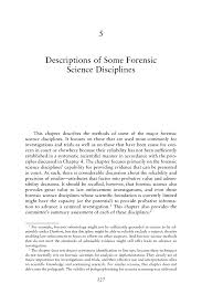 5 descriptions of some forensic science disciplines
