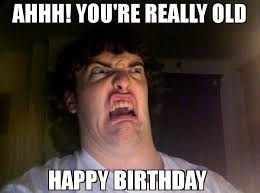 Happy Bday Meme - happy birthday memes gifs wishes quotes text messages