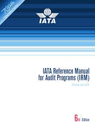 iata reference manual for audit programs ed6 june 2015 by igli