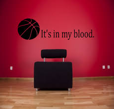 sports wall decal etsy blood basketball wall decal sports decals quotes sayings weight room