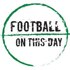 football on this day footieonthisday