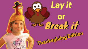 silly lay it or it thanksgiving 38minutes family