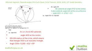 alternate segment theorem opposite angles cyclic quad circle