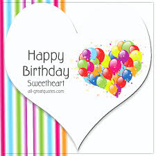 free heart birthday card happy birthday sweetheart all