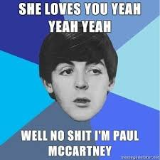 Fotos Memes - what are some of the funniest beatles memes quora