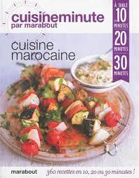 jeux de cuisine marocaine ghillie basan cuisine marocaine 360 recettes en 10 20 ou 30