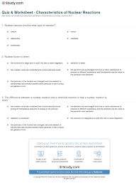 quiz u0026 worksheet characteristics of nuclear reactions study com