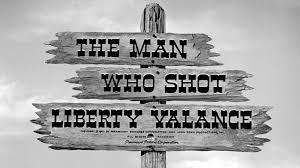 Watch The Man Who Shot Liberty Valance Post 50s Western Blu Ray News 193 The Man Who Shot Liberty