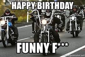 Biker Memes - biker birthday meme birthday best of the funny meme