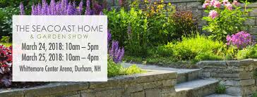 seacoast home u0026 garden show march 24 u0026 25 2018 just another