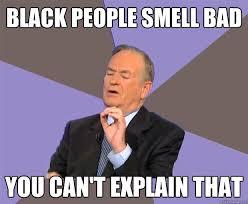Funny Memes Black People - black people smell bad you can t explain that az meme funny memes