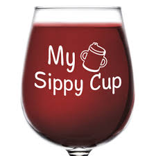 my sippy cup funny novelty wine glass 12 75 oz unique gift for