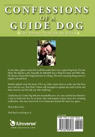 Who Leads The Blind Confessions Of A Guide Dog The Blonde Leading The Blind Mark