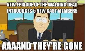 South Park Funny Memes - the 30 best walking dead memes dead memes walking dead and south