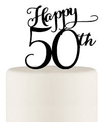 50th cake topper happy 50th birthday or 50th anniversary cake topper wedding