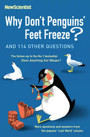why don u0027t penguins u0027 feet freeze and 114 other questions new