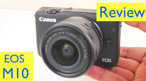 canon eos m10 review video test photo test youtube