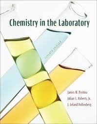chemistry in the laboratory 7th ed 1 intro txt j postma