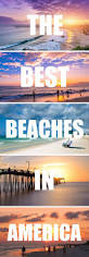 Map Of Florida West Coast Beaches by Best 25 Gulf Coast Beaches Ideas On Pinterest Best Beach In