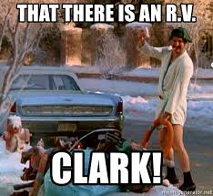 that there is an r v clark cousin eddie meme generator
