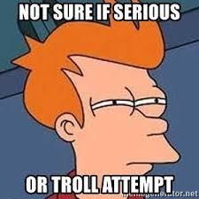 Meme Not Sure If - not sure if serious or troll attempt fry meme meme generator