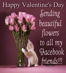 happy valentine u0027s day sending flowers to all of my facebook
