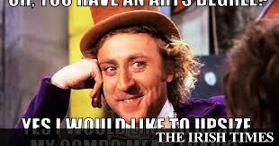 Irish Meme - arts degrees can universities save them