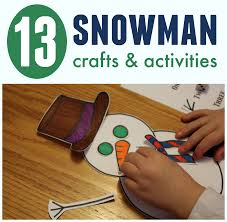 13 snowman crafts u0026 activities for kids toddler approved